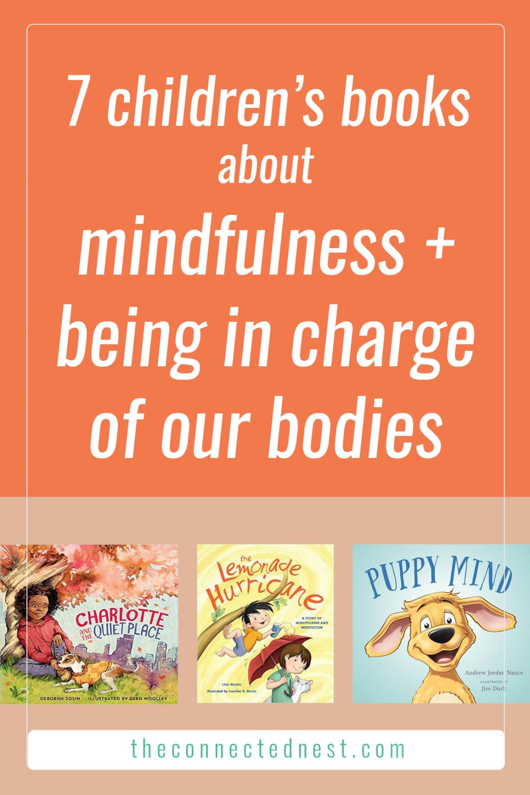 7 children's books about mindfulness and being in charge of our bodies