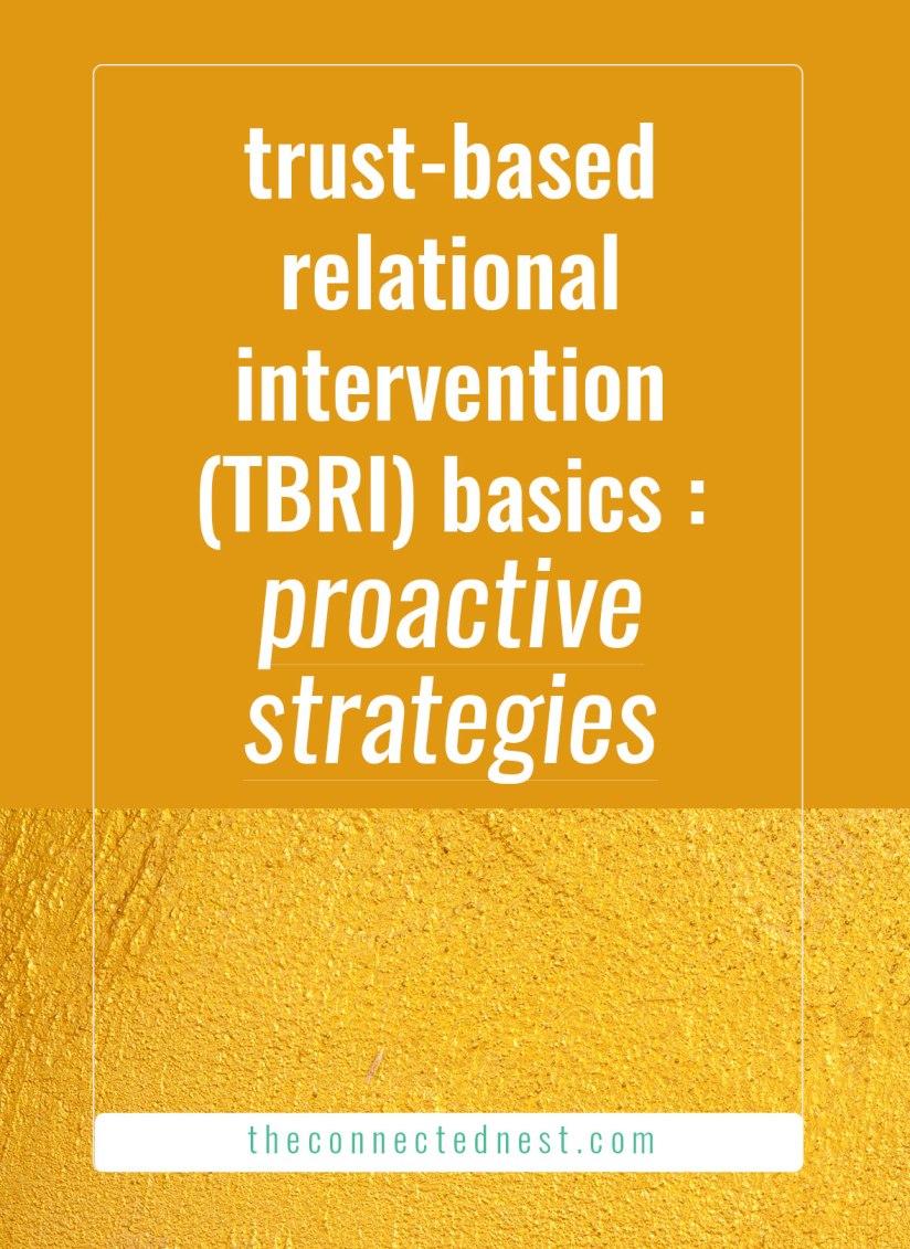 trust based relational intervention tbri proactive strategies