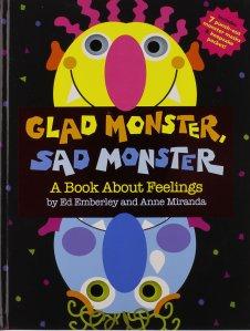 Glad Monster, Sad Monster by Ed Emberley